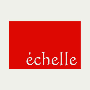 echelle(エシェル)